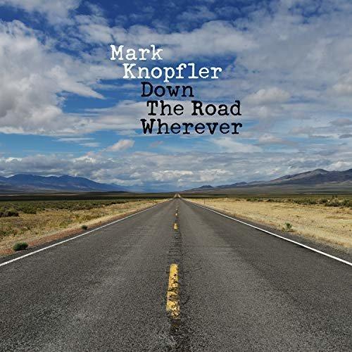 Mark Knopfler - Down The Road Wherever | CD