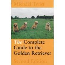 The Complete Guide to the Golden Retriever (Working Dogs)