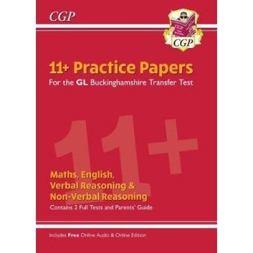 New Buckinghamshire 11+ GL Practice Papers: Secondary Transfer Test (inc Parents' Guide & Online Ed)