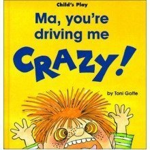 Ma, You're Driving Me Crazy (life Skills & Responsibility)
