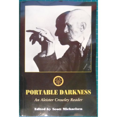 Portable Darkness - An Aleister Crowley Reader