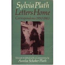 Sylvia Plath. Letters Home 1950-63: Correspondence
