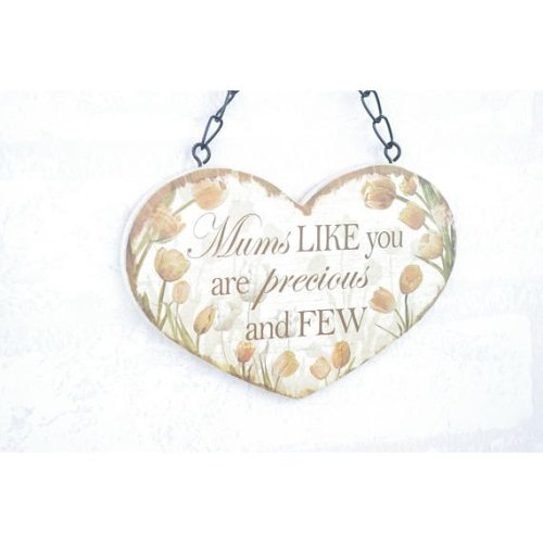 Wall Plaque Mums Like You Are Precious Heart Sign SG1844