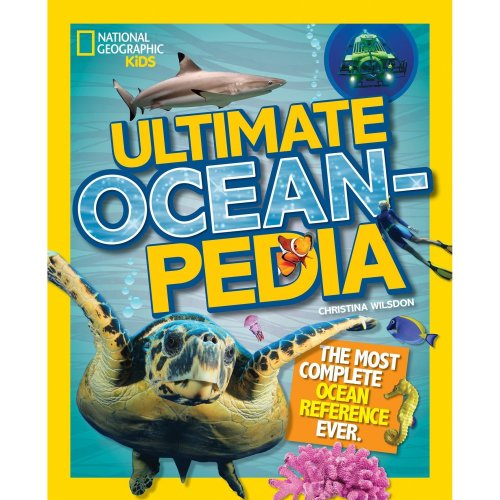 Ultimate Oceanpedia: The Most Complete Ocean Reference Ever (Ultimate )