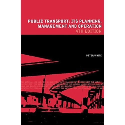 Manual Public Transport: Its Planning, Management and Operation