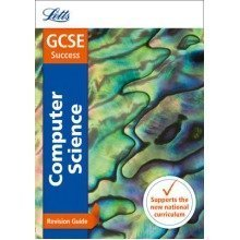 Letts Gcse Revision Success - New Curriculum: Gcse Computer Science Revision Guide