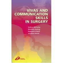 Vivas and Communication Skills in Surgery (MRCS Study Guides)