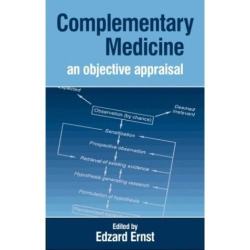 Complementary Medicine: Objective Appraisal: An Objective Appraisal
