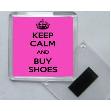 Keep Calm and Buy Shoes - Square Fridge Magnet