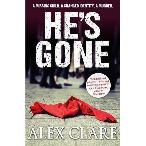 He's Gone (Robyn Bailley 1)