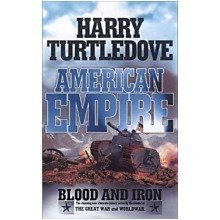 American Empire: Blood and Iron