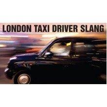 London Taxi Driver Slang