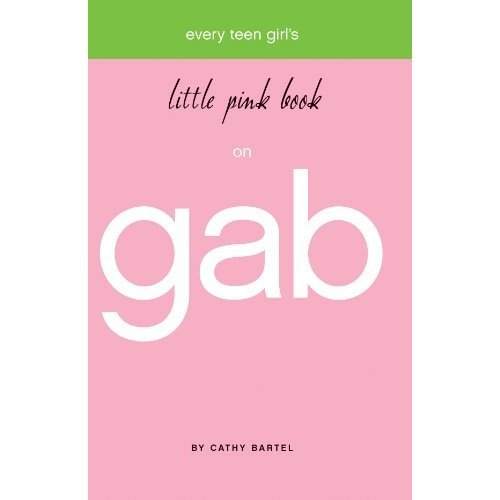 Every Teen Girl's Little Pink Book on Gab (Little Pink Books (Harrison House))