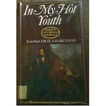 Letters and Journals: In My Hot Youth, 1798-1810 v.1: In My Hot Youth, 1798-1810 Vol 1