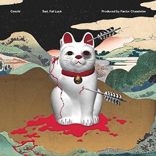 SAD  FAT LUCK - CESCHI [CD]