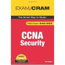 CCNA Security Exam Cram (Exam IINS 640-553) (Exam Cram (Pearson))