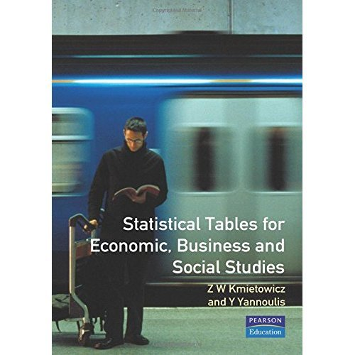 Statistical Tables: For Economic, Business and Social Studies