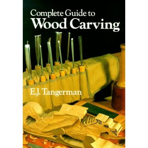 Complete Guide to Woodcarving