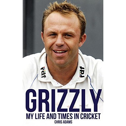 Grizzly: My Life and Times in Cricket