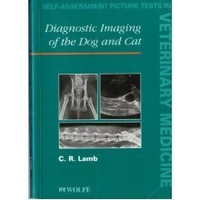 Diagnostic Imaging of the Dog and Cat (Self Assessment Picture Tests in Veterinary Medicine)