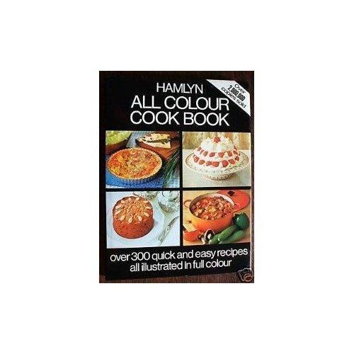 Hamlyn All Colour Cook Book (hamlyn All Colour Cookbook)
