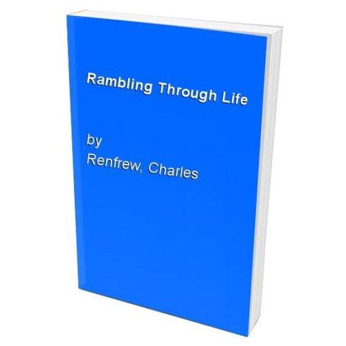 Rambling Through Life