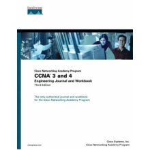 CCNA 3 and 4: Engineering Journal and Workbook (Cisco Networking Academy Program)