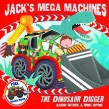 Jack's Mega Machines: the Dinosaur Digger