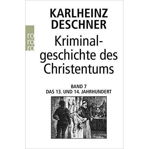 Kriminalgeschichte des Christentums.