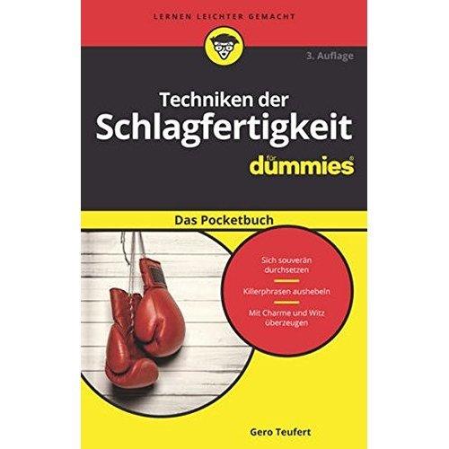Techniken der Schlagfertigkeit fur Dummies Das Pocketbuch (Für Dummies)