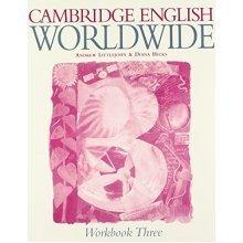 Cambridge English Worldwide Workbook 3 (Cambridge English for Schools)