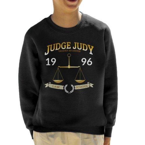 Judge Judy School Of Law Kid's Sweatshirt