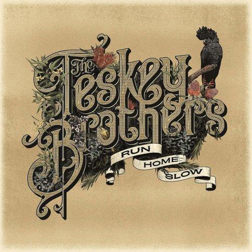 The Teskey Brothers - Run Home Slow [CD]