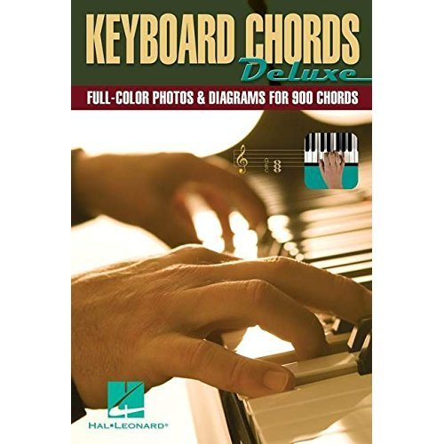 Keyboard Chords Deluxe: Full-Color Photos and Diagrams for Over 900 Chords