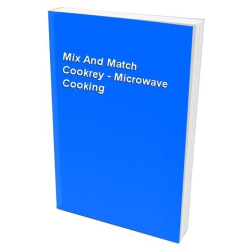 Mix And Match Cookrey - Microwave Cooking