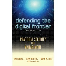 Defending the Digital Frontier: Practical Security for Management