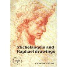 Michelangelo and Raphael Drawings
