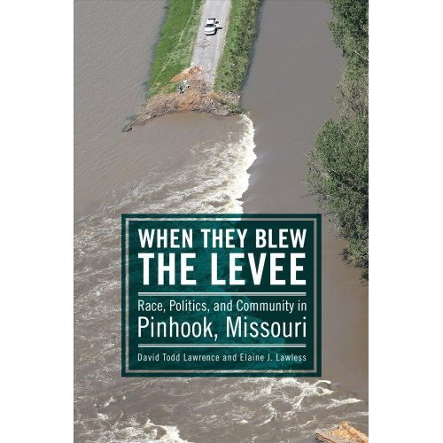When They Blew the Levee
