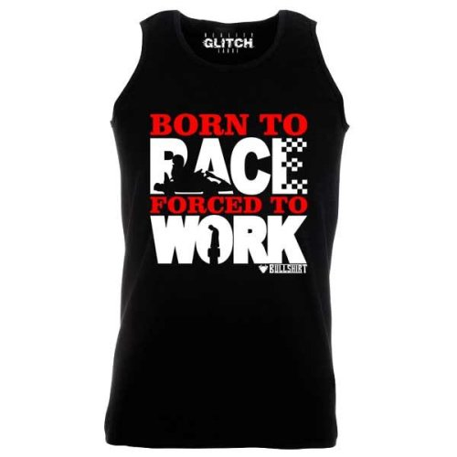 Reality Glitch Men's Born to Race (Karting) Forced to Work Vest