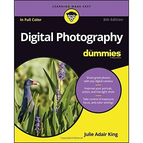 Digital Photography for Dummies (R), 8th Edition