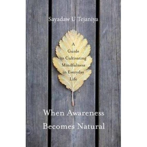 When Awareness Becomes Natural