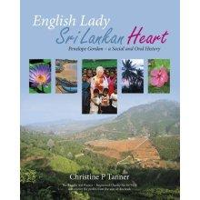English Lady Sri Lankan Heart 2017: Penelope Gordon - a Social and Oral History
