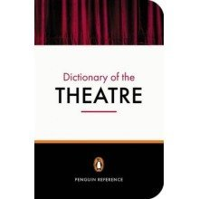 New Penguin Dictionary of the Theatre (reference Books)