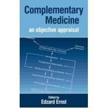 Complementary Medicine: Objective Appraisal: An Objective Appraisal