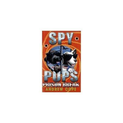 Prison Break (Spy Pups)
