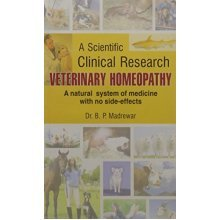 VETERINARY HOMEOPATHY: A Scientific Clinical Research