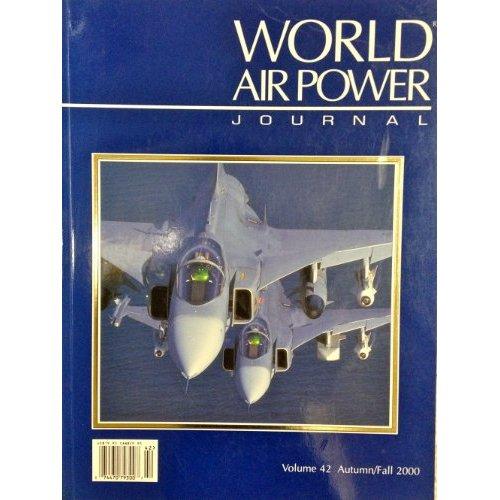 World Air Power Journal, Vol. 42, Autumn/Fall 2000