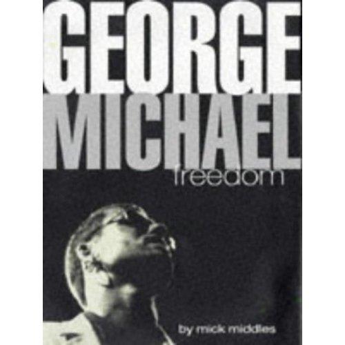 George Michael : Freedom