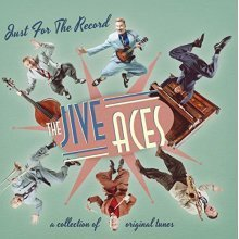 The Jive Aces - Just For The Record [VINYL]