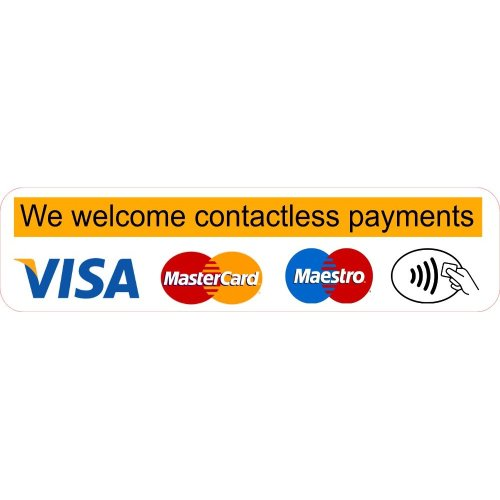 We Welcome Contactless Payments Sticker Shop Business Trade Trader Till Payment Sticker Laminated.